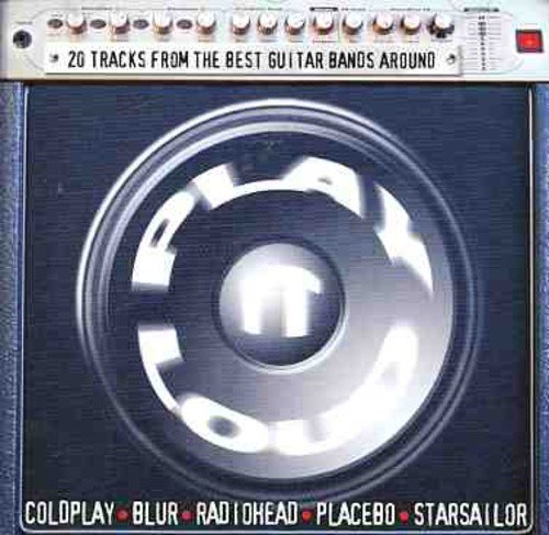 Various - Play It Loud By Various
