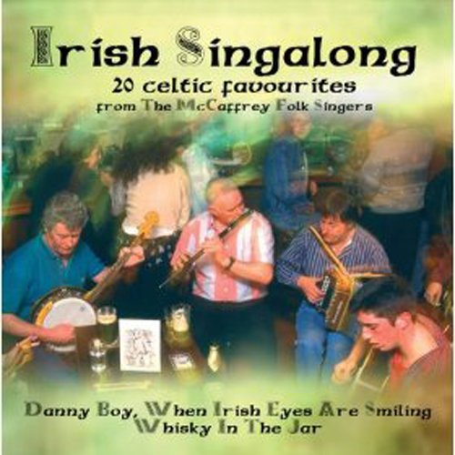 The Mccaffrey Folk Singers - Irish Singalong