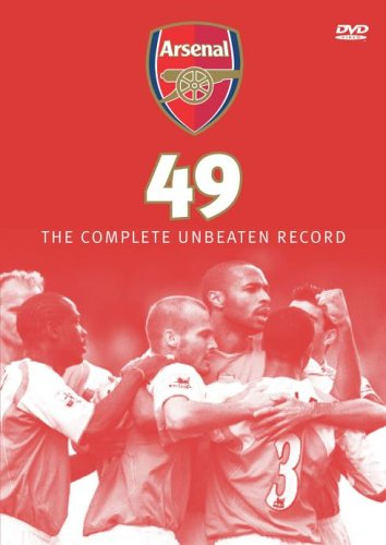 Arsenal Fc - Arsenal 49 : The Complete Unbeaten Record
