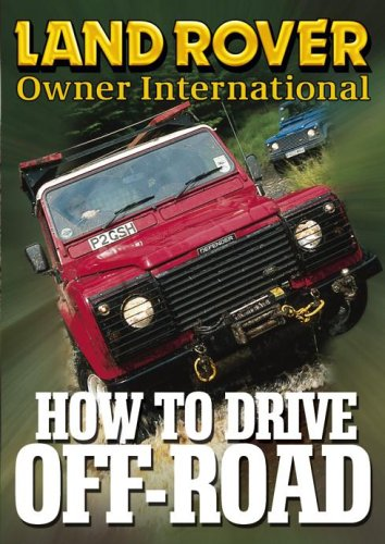 Land Rover Owner International - How To Drive Off Road