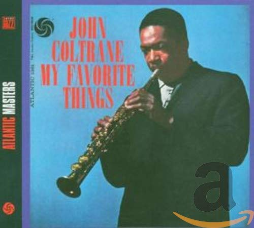 My Favourite Things By John Coltrane