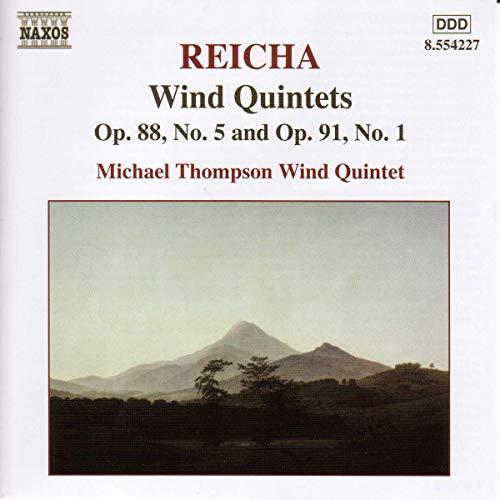 Michael Thompson Wind Quintet - Reicha: Wind Quintets, Op 88 No 5 and Op 99 No 1