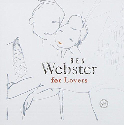 Ben Webster - Ben Webster For Lovers By Ben Webster