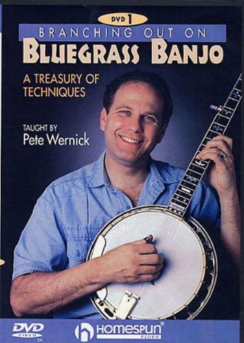 Pete Wernick - Branching Out On Bluegrass Banjo 1 - A Treasury Of Techniques