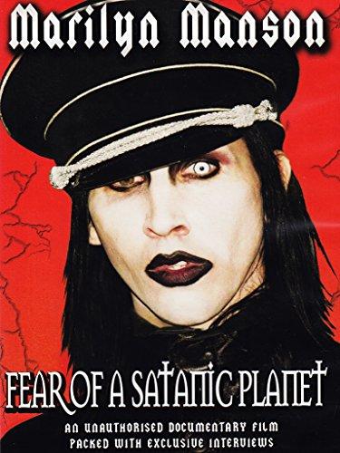 Marilyn Manson - Fear Of A Satanic Planet