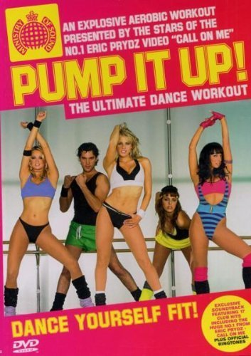 Pump It Up! - Ministry Of Sound: Pump It Up! The Ultimate Dance Workout