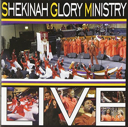 Shekinah Glory Ministry - Live By Shekinah Glory Ministry