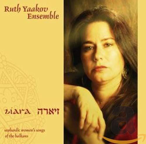 Ziara: Sephardic Women's Songs of the Balkans