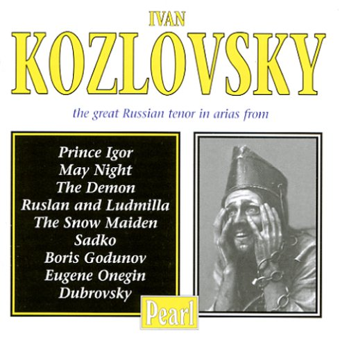Ivan Kozlovsky - The Great Russian Tenor - Ivan Kozlovsky