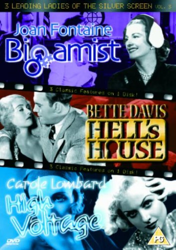3 Leading Ladies of the Silver Screen, Vol. 3: The Bigamist  / Hell's House  / High Volt