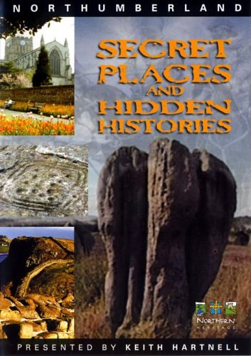 Northumberland - Secret Places And Hidden Histories