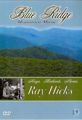 Ray Hicks: Blue Ridge Mountain Music