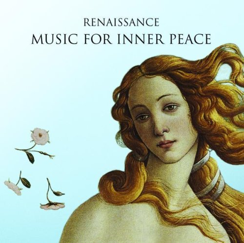 Sixteen - Renaissance - Music for Inner Peace