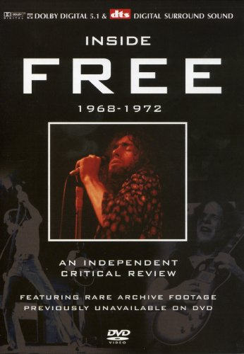 Free - Inside Free: A Critical Review 1968-1972