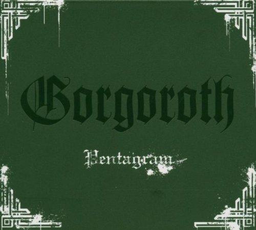 Gorgoroth - Pentagram: Remastered