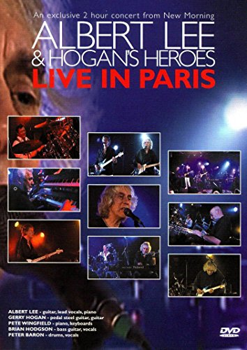 Albert Lee & Hogan's Heroes - Albert Lee & Hogan's Heroes Live in Paris