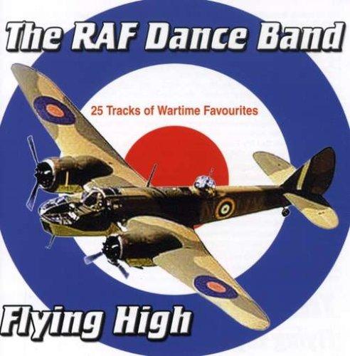 RAF Dance Band - Flying High