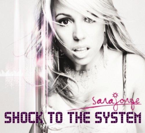 Jorge, Sara - Shock to the System