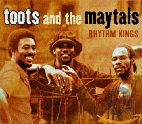 Toots & The Maytals - Rhythm Kings By Toots & The Maytals