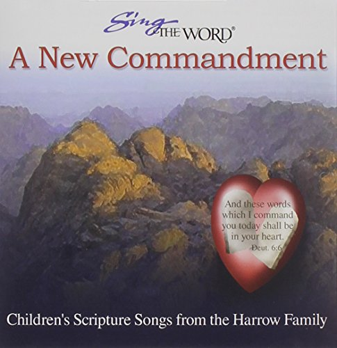 Harrow Family - Sing the Word: A New Commandment