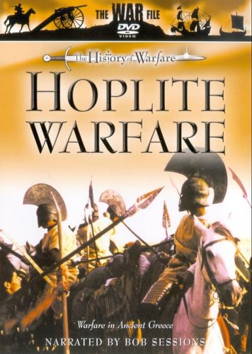 The History Of Warfare: Hoplite Warfare