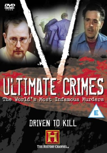 Ultimate Crimes - Ultimate Crimes: Driven To Kill