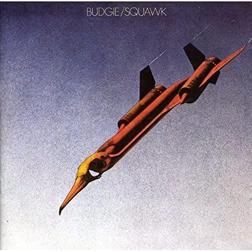 Budgie - Squawk By Budgie