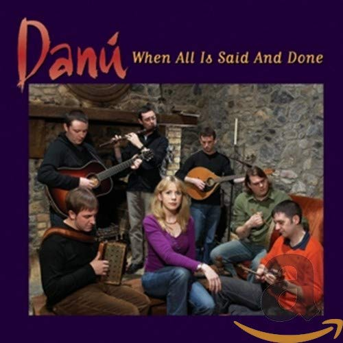 Danú - When All Is Said and Done By Danu