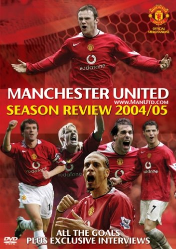 Manchester United: End Of Season Review 2004/2005