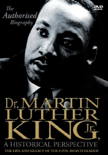 Martin Luther King Jnr: A Historical Perspective