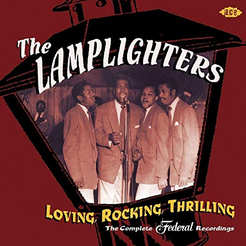 Lamplighters - Loving Rocking Thrilling: the Complete Federal Recordings