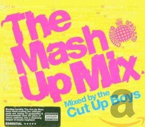Various Artists - The Mash Up Mix: Mixed By the Cut Up Boys