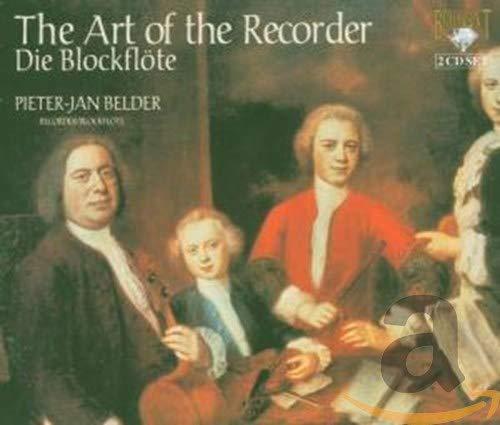 Pieter Jan Belder - The Art of the Recorder By Pieter Jan Belder