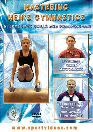 Mastering Men's Gymnastics - Mastering Men's Gymnastics - Intermediate Skills And Progressions