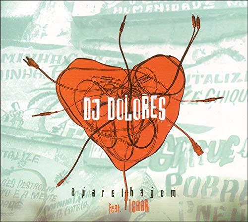 DJ Dolores - Aparelhagem By DJ Dolores