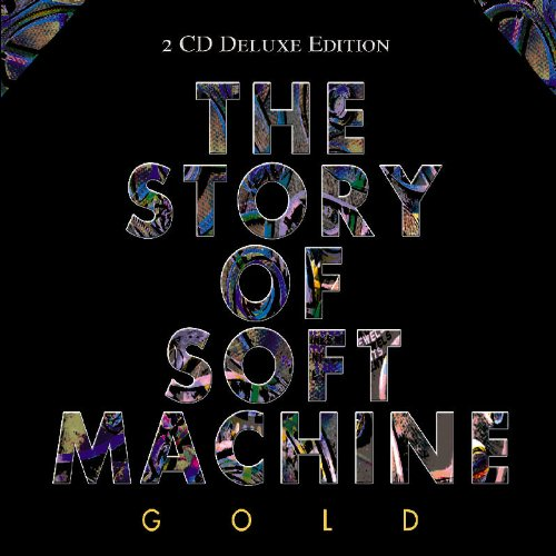 Soft Machine - The Story of Soft Machine