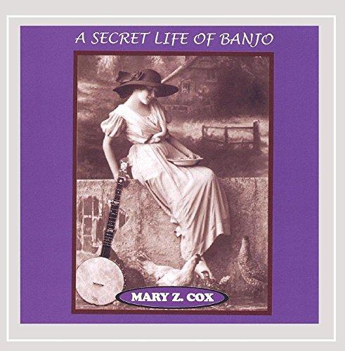 Mary Z. Cox - Secret Life of Banjo By Mary Z. Cox