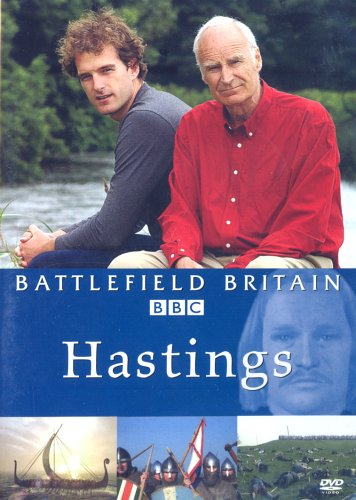 Battlefield Britain - Battlefield Britain: Battle Of Hastings 1066