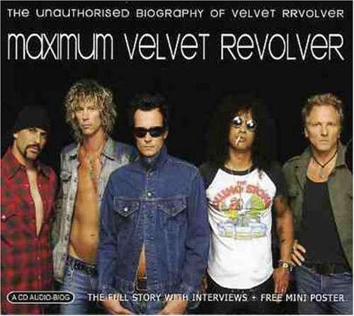 Velvet Revolver - Maximum Velvet Revolver: Interview By Velvet Revolver