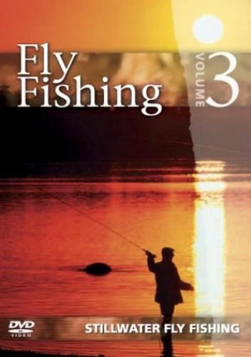 Fly Fishing - Arthur Oglesby - Fly Fishing - Vol. 3 - Stillwater Fly Fishing