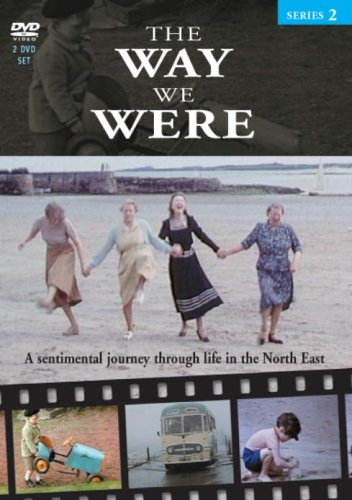 The Way We Were - North East - Series 2