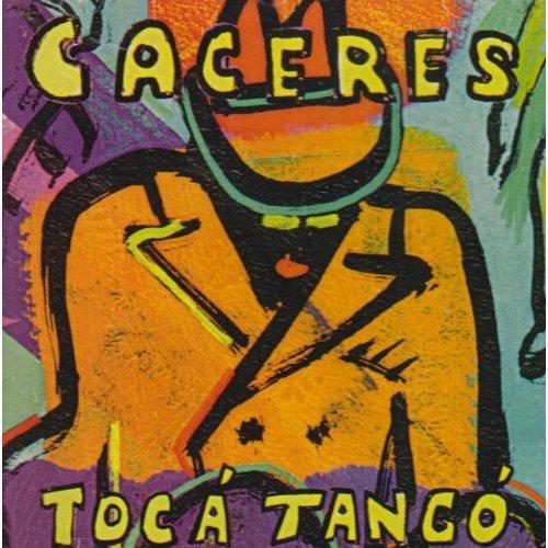 Caceres - Toca Tango