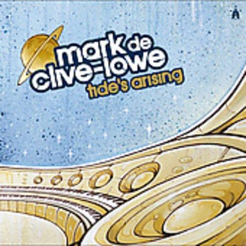 De Clive-Lowe, Mark - Tide's Arising By De Clive-Lowe, Mark