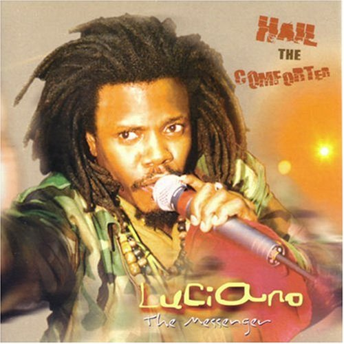 Luciano - Hail The Comforter