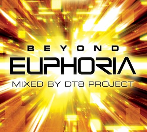 Beyond Euphoria (Mixed By Dt8 Project)