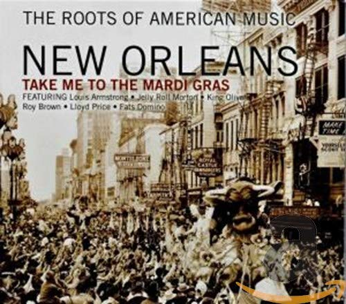 Various Artists - The Roots of American Music - New Orleans