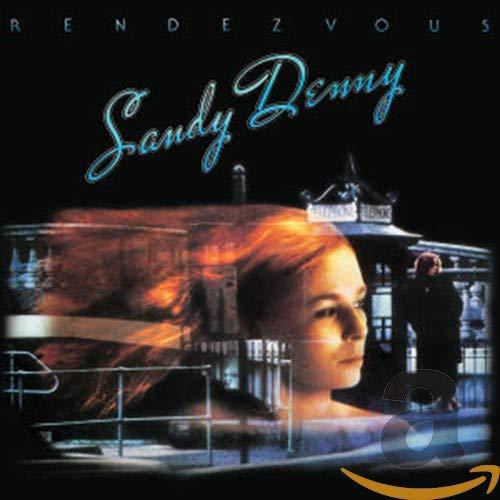 Sandy Denny - Rendevous By Sandy Denny