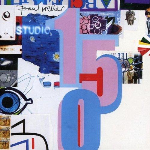 Paul Weller - Studio 150 By Paul Weller