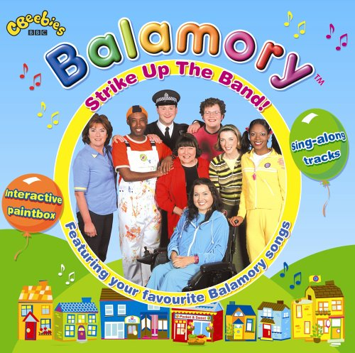 Various Artists - Balamory: Strike Up the Band!