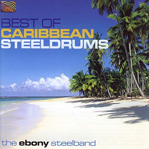 Ebony Steelband - Caribbean - Best Of Caribbean